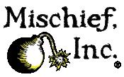 Mischief Inc